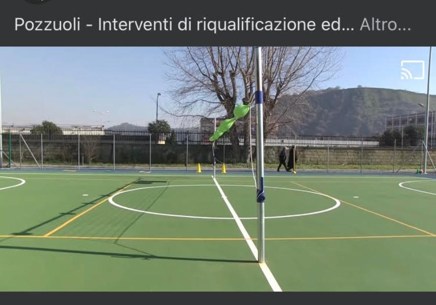 Pozzuoli - Interventi di riqualificazione ed un nuovo campetto per l' I.C. 5°Artiaco